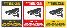 """Set Of Stickers Of Closed Circuit Television Sign Vector Colorful Illustration. Inscription In Italian: """"Warning. CCTV In Operation."""""""