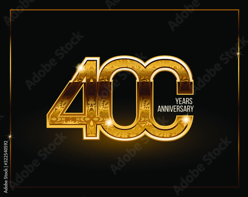 The 400 th anniversary is golden. Anniversary template design for web, game, Creative poster, booklet, leaflet, flyer, magazine, invitation card. Vector Fototapete