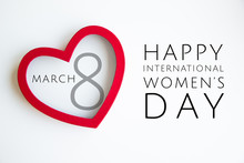Happy 8 March International Women's Day Lettering With Red Heart On White Background
