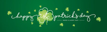 Happy St Patrick's Day Handwritten Typography Lettering Line Design With Clovers Green Background Banner