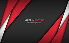 Made In Austria, Modern Vector Background With Austrian Colors And Free Grey Space For Your Text, Overlayed Sheets Of Paper In The Look Of The Austrian Flag, Abstract Widescreen Background