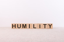 Humility Is Made From Building Blocks On A White Background