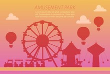 Amusement Park Silhoettes On Gradient Background Vector Illustration. Conceptual City Banners With Carousels. Slides And Swings, Ferris Wheel Attraction And Air Baloon Amusement Park Gradient Poster.