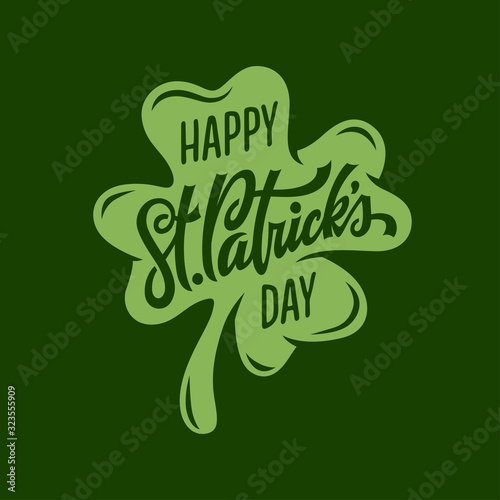 St. Patrick's day modern greeting lettering. Vector illustration. Wall mural