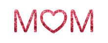 The Word Mom Text And Heart