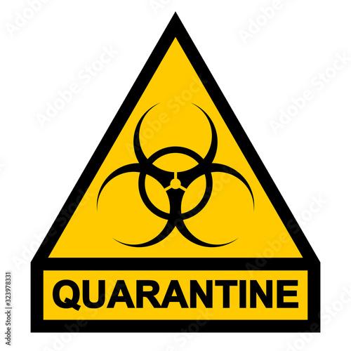 Photo Sign symbol quarantine zone, area Stop Novel Coronavirus outbreak covid 19 2019