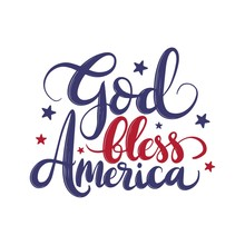 God Bless America. Vector Typography Hand Drawn Lettering.Illustration With American Flag Colors. T-shirt Print.