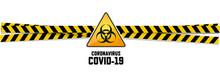 Warning Coronavirus Sign On Wh...