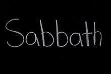 Sabbath Written On Chalkboard ...