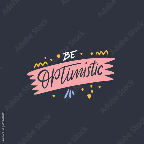 Be optimistic hand drawn lettering phrase Canvas Print