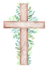 Watercolor Illustration Of A Wooden Cross With Floral Decor. Easter Design.
