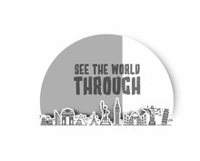 Travel The World Monument With Text Of See The World Through - Vector Bammer Design.