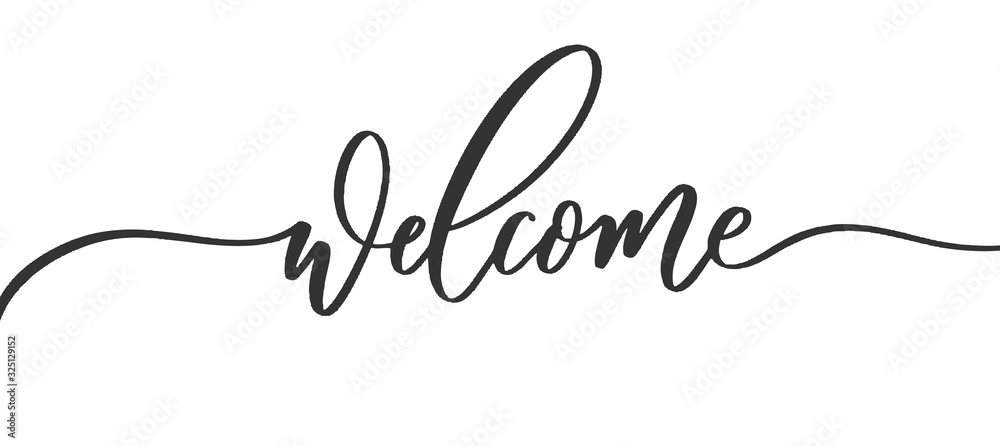 Fototapeta Welcome - calligraphic inscription with with smooth lines.