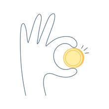 Gold Coin In Human Hand, Okay Sign. Have Got Money, Financial Success, Insert Coin Or Token, Payment. Flat Thin Line Isolated Vector Illustration On White Background.