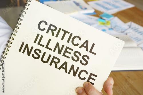 Text sign showing hand written words Critical Illness Insurance Fototapeta