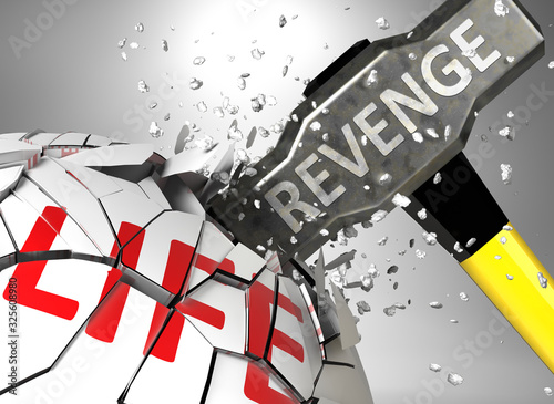 Photo Revenge and destruction of health and life - symbolized by word Revenge and a ha