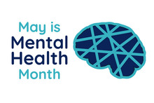 May Is Mental Health Awareness...