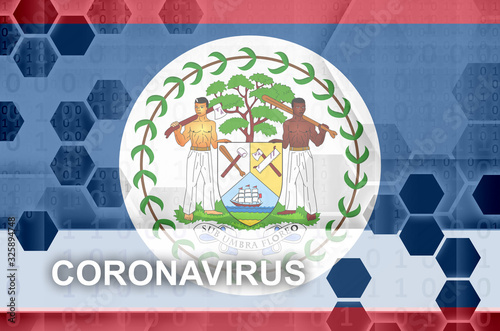 Photo Belize flag and futuristic digital abstract composition with Coronavirus inscription