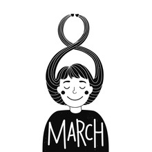 Vector Illustration With Long Hair Girl And 8 March Greeting Lettering Text. Cute Inspirational Black White Typography Poster