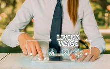 Text Sign Showing Living Wage....