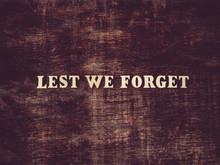 Anzac Day. Lest We Forget. Bea...