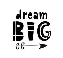 Dream Big Lettering. Scandinav...
