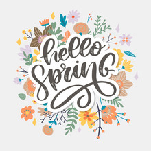 Hello Spring - Hand Drawn Inspiration Quote. Vector Typography Design Element. Spring Lettering Poster. Good For T-shirts, Prints, Cards, Banners.
