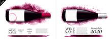 Idea Design For Catalog Or Magazine For Wine Bottles. Wine Stains Background.