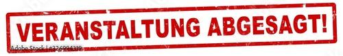 Obraz nlsb1291 NewLongStampBanner nlsb - german label / banner - deutsch - Stempel - Veranstaltung abgesagt! - Event - 6zu1 - xxl g9124 - fototapety do salonu