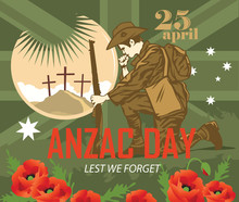 Card Of Anzac Day. Soldier Mourns The Fallen Comrades.