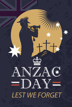 Silhouette Of A Trumpet Soldier Against The Background Of The Stars Of The Australian Flag And The Place Of Memory Of The Past War. Vector Illustration Anzac Day