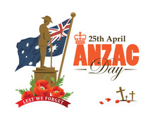 Anzac Day. Monument To The Soldiers That Mourns The Dead Comrades. So We Do Not Forget