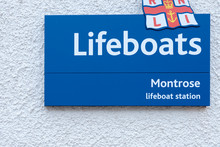 MONTROSE, SCOTLAND - 2015 OCTOBER 23. Blue Sign Of The Montrose Lifeboats Station.