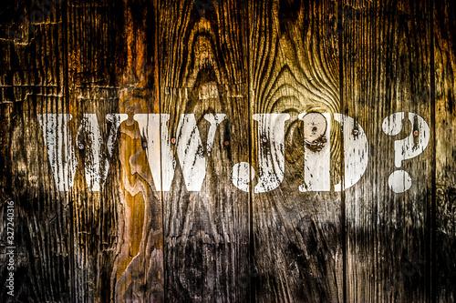 WWJD? Rustic Barn Wood White Painted Letters Wallpaper Mural