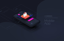 E Commerce For Mobile Applications. Web Page Created From Separate Blocks. User Experience, User Interface. Layouts Of The Mobile Application By Layers. Modern Vector Illustration Isometric Style.