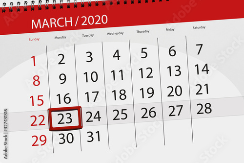 Tela Calendar planner for the month march 2020, deadline day, 23, monday