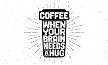 Cup Of Coffee. Poster Coffee C...