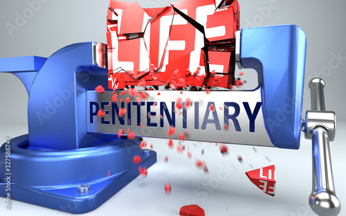 Fotografia Penitentiary can ruin and destruct life - symbolized by word Penitentiary and a