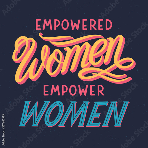 Obrazy z napisami  empowered-women-empower-women-vector-illustration-print-for-t-shirts-posters-cards-and-ban