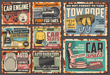 Car Service Rusty Plates And Retro Posters, Auto Mechanic Garage And Automotive Maintenance. Vector Engine Diagnostics, Auto Radiators, Wheel Pumping And Tow Rope Garage Service Station