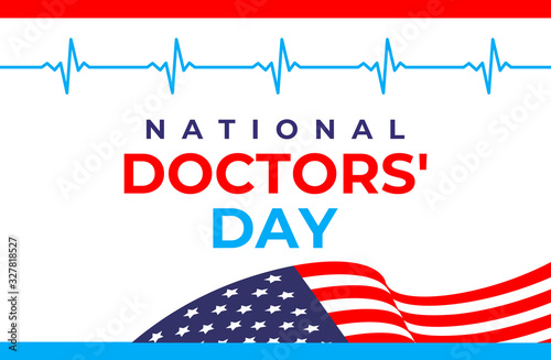National doctor's day vector banner. International holiday, congratulations. Poster, card with greeting text on the background of the American flag and heartbeat.