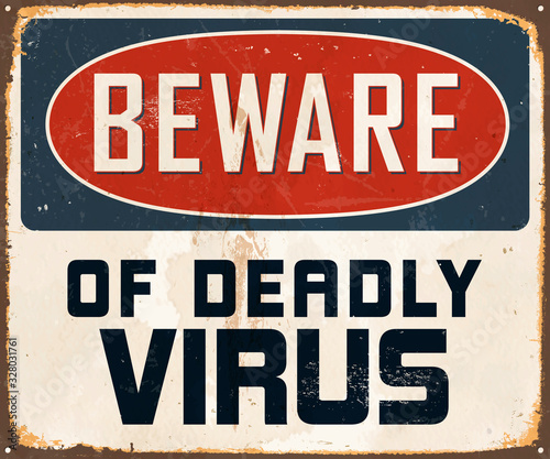 Beware of Deadly Virus - Vintage Metal Sign with a realistic rust and used effect that can be easily removed for a brand new, clean sign Canvas Print