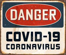 Danger Covid-19 Coronavirus - ...