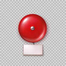 Fire Alarm Isolated On Transparent Background. Red School Bell. Vector 3d Evacuation Siren Or Alert Safety System..