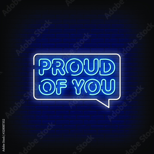 Fotografie, Obraz Proud of You Neon Signs Style Text Vector