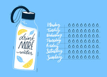 Daily Water Tracker, Handwritten Days Of Week And Checklist Drops Of Water. Reusable Sport Bottle Illustration With Lemon And Herbs On Blue Background.