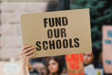 """The Phrase """" Fund Our Schools ..."""