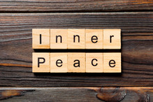 Inner Peace Word Written On Wo...