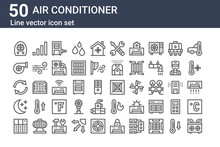 Set Of 50 Air Conditioner Icons. Outline Thin Line Icons Such As Air Conditioner, Air Conditioner, Night, Repeat, Turbine, , Ceiling