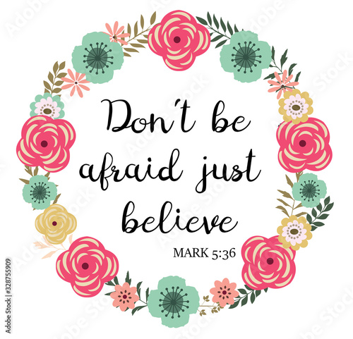 Photo Vector Don't be Afraid Just Believe